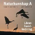 E-bok Naturkunskap A, Lärarhandledning cd av Gunnar Björndahl