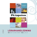 E-bok På tapeten Lärarhandledning cd av Torun Eckerbom